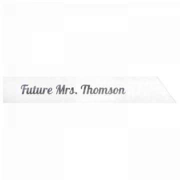 Future Mrs. Thomson