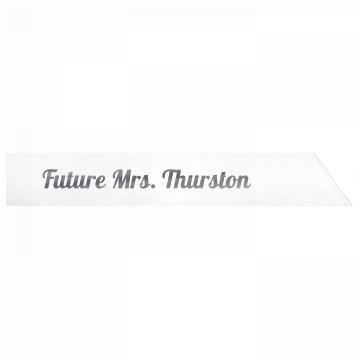 Future Mrs. Thurston