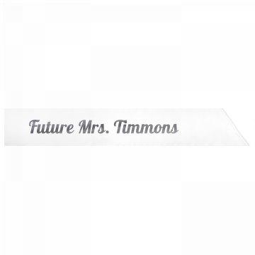 Future Mrs. Timmons