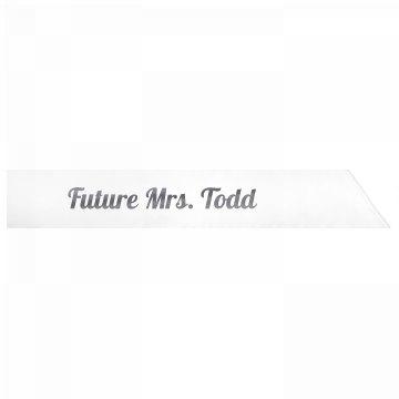 Future Mrs. Todd
