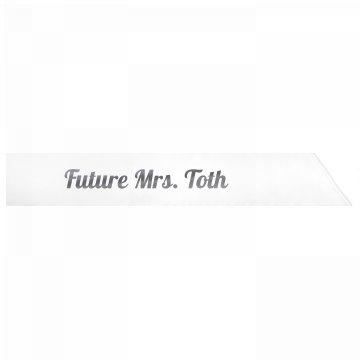 Future Mrs. Toth