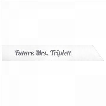 Future Mrs. Triplett