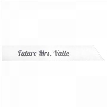 Future Mrs. Valle