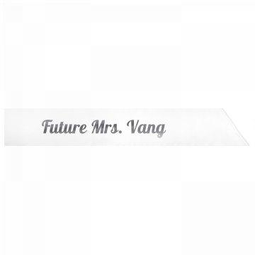 Future Mrs. Vang