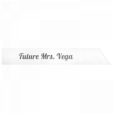 Future Mrs. Vega