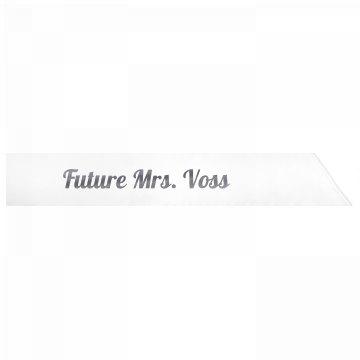 Future Mrs. Voss