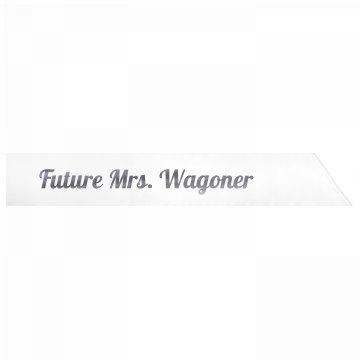 Future Mrs. Wagoner
