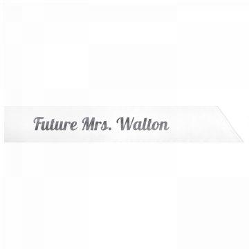 Future Mrs. Walton