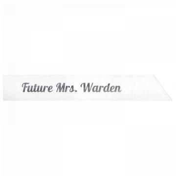 Future Mrs. Warden