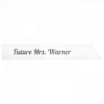 Future Mrs. Warner