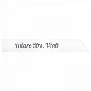 Future Mrs. Watt