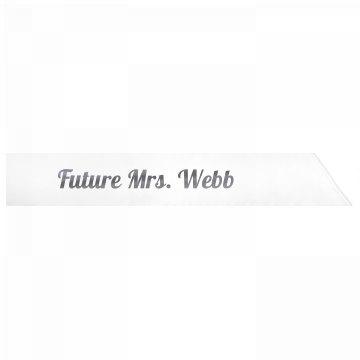 Future Mrs. Webb