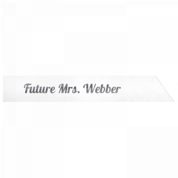 Future Mrs. Webber