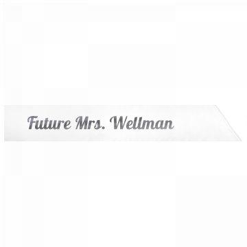 Future Mrs. Wellman