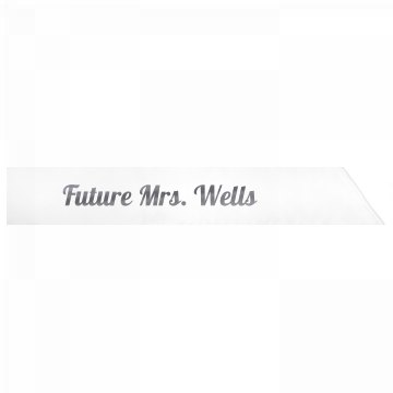 Future Mrs. Wells