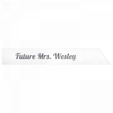 Future Mrs. Wesley