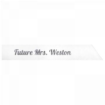 Future Mrs. Weston