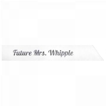Future Mrs. Whipple