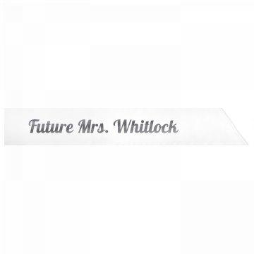Future Mrs. Whitlock