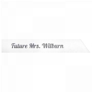 Future Mrs. Wilburn