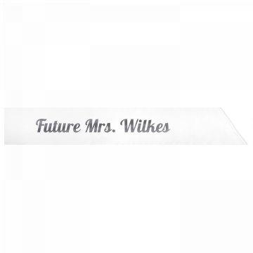 Future Mrs. Wilkes