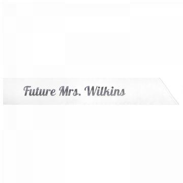 Future Mrs. Wilkins