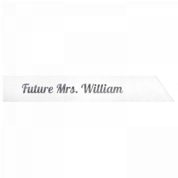 Future Mrs. William