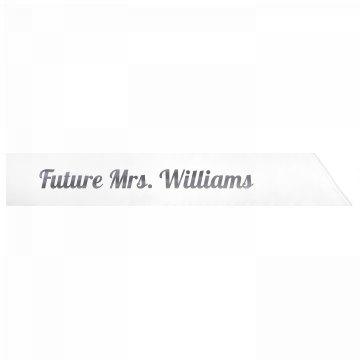 Future Mrs. Williams