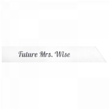 Future Mrs. Wise