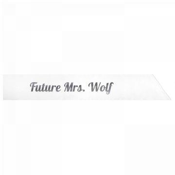 Future Mrs. Wolf