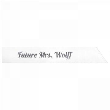 Future Mrs. Wolff