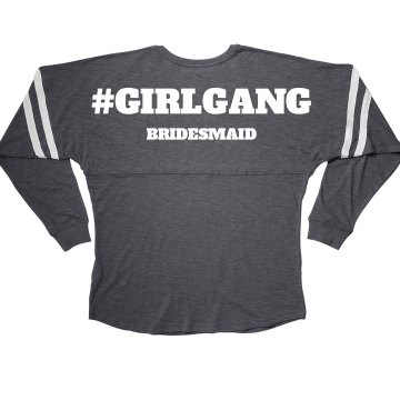 Girl Gang Bridal Party Bridesmaid Long Sleeve Jersey