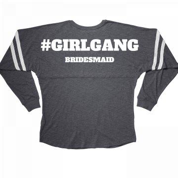 Girl Gang Bridal Party Bridesmaid Long Sleeve Jersey
