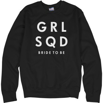 Girl Squad Bride To Be