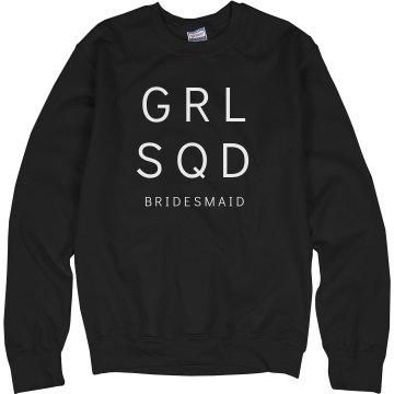Girl Squad Bridesmaid