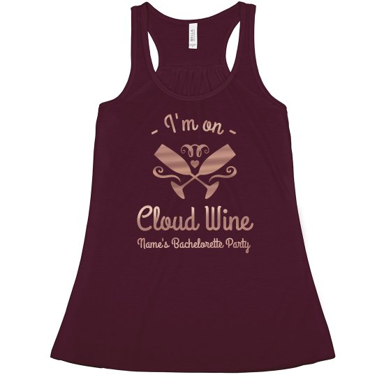 Girl's Cloud Wine Bachelorette