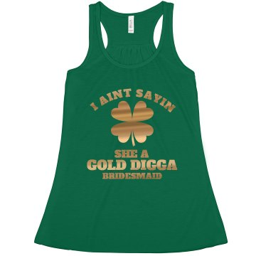 Gold Digger Bachelorette BMaid