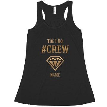 Gold Metallic I Do Crew Bride To Be Custom Name Gift
