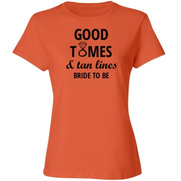 Good Times and Tan Lines Tank Bride to Be