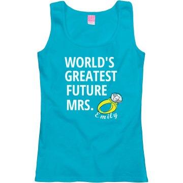 Greatest Future Mrs