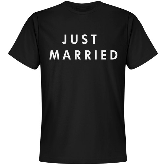 Groom just married tee