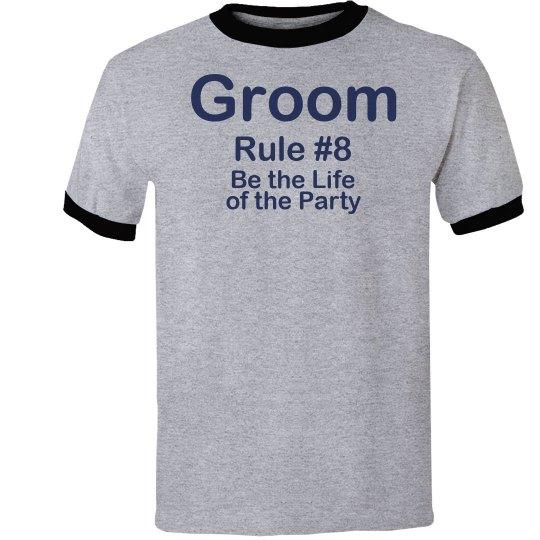 Groom Rule #8