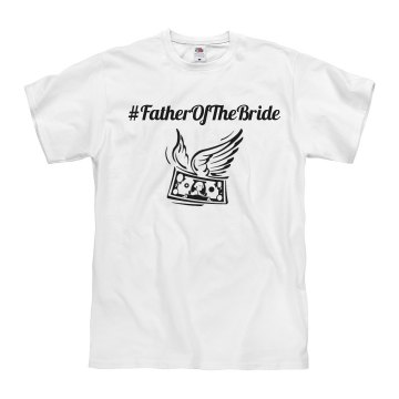 Hashtag Father Of Bride