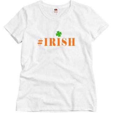 Hashtag Irish St Patricks St. Paddy Tshirt