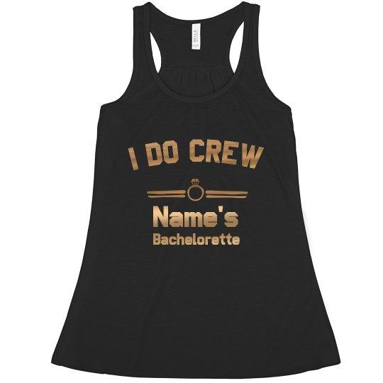 I Do Bachelorette Crew Metallic Tank