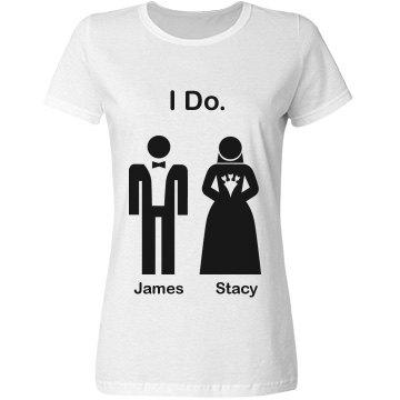 I Do Bride and Groom Tee