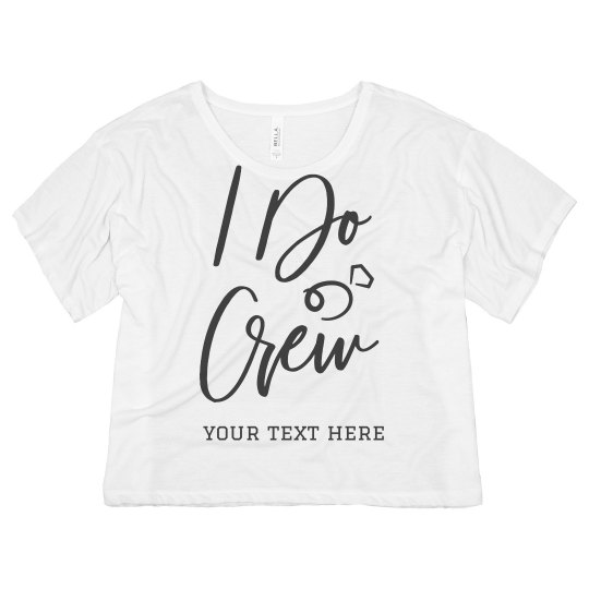 I Do Crew Bachelorette Crop