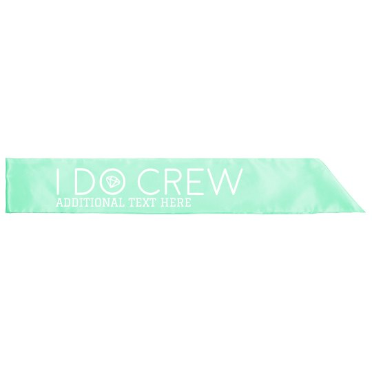 I Do Crew Custom Bachelorette Sash