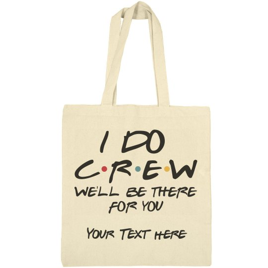 I Do Crew Tote