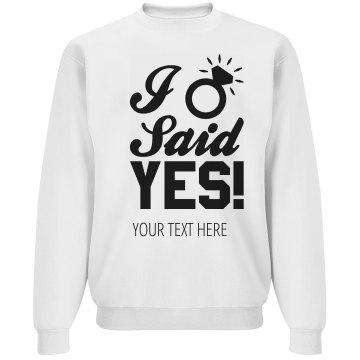 I Said Yes Custom Design